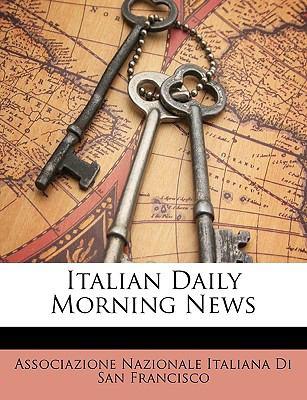 Italian Daily Morning News 9781149755891