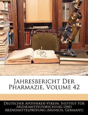 Jahresbericht Der Pharmazie, Volume 42 9781143329333