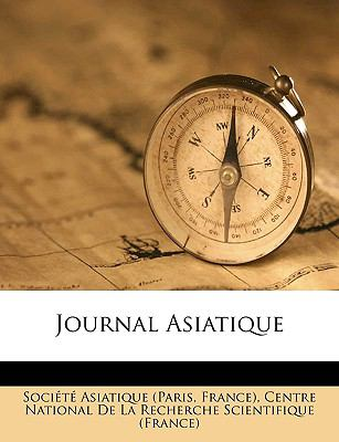 Journal Asiatique 9781149245200