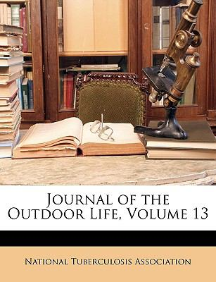 Journal of the Outdoor Life, Volume 13 9781149232446