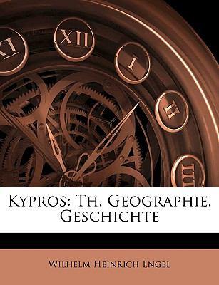 Kypros: Th. Geographie. Geschichte 9781143351341