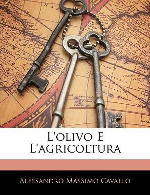 L'Olivo E L'Agricoltura 9781145120211