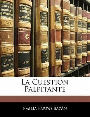 La Cuesti N Palpitante 9781141561674