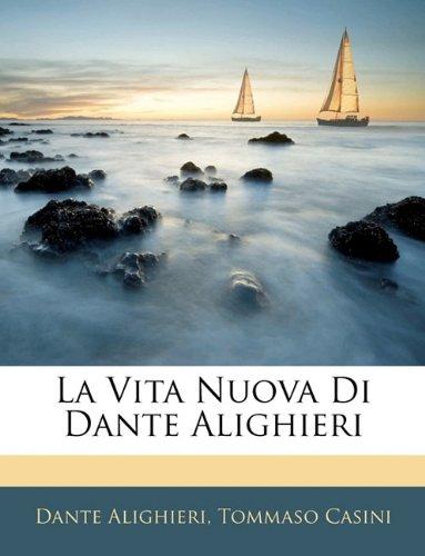 La Vita Nuova Di Dante Alighieri 9781141161720