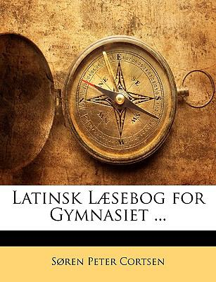 Latinsk L]sebog for Gymnasiet ...
