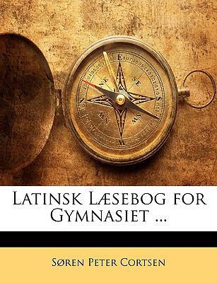 Latinsk L]sebog for Gymnasiet ...