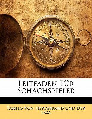 Leitfaden Fur Schachspieler 9781141847198