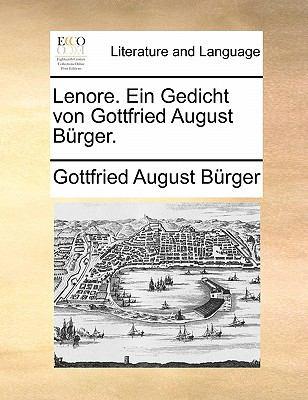 Lenore. Ein Gedicht Von Gottfried August B Rger. 9781140880240