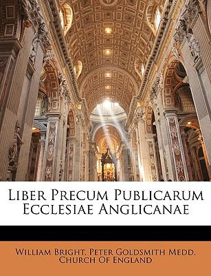 Liber Precum Publicarum Ecclesiae Anglicanae 9781146056359