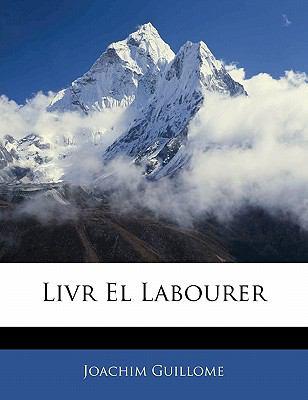 Livr El Labourer 9781141677191