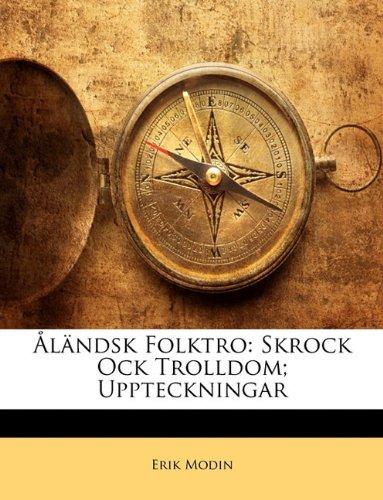 L Ndsk Folktro: Skrock Ock Trolldom; Uppteckningar 9781142865092