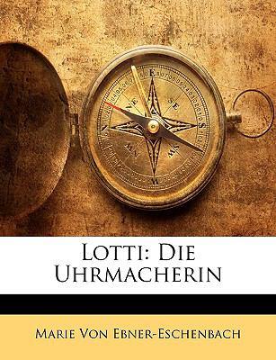 Lotti: Die Uhrmacherin 9781145243651