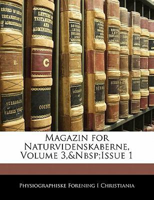 Magazin for Naturvidenskaberne, Volume 3, Issue 1 9781141486731