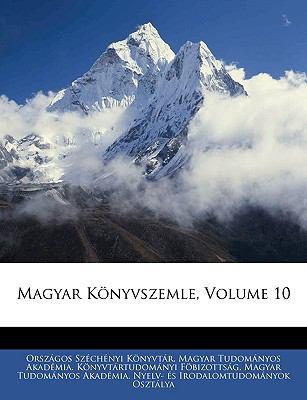 Magyar Konyvszemle, Volume 10 9781143302985