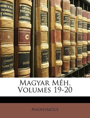 Magyar M H, Volumes 19-20 9781149239209