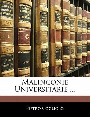 Malinconie Universitarie ... 9781141607105