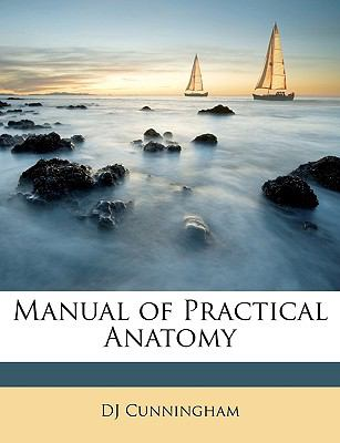 Manual of Practical Anatomy 9781146171052