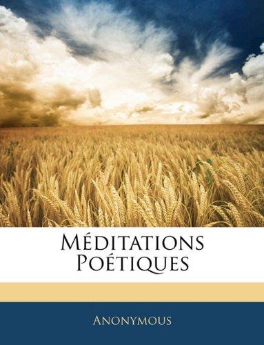 Meditations Poetiques 9781143241581