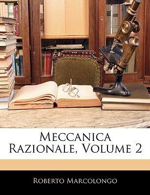 Meccanica Razionale, Volume 2 9781145281042