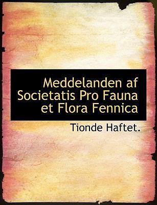Meddelanden AF Societatis Pro Fauna Et Flora Fennica 9781140442448