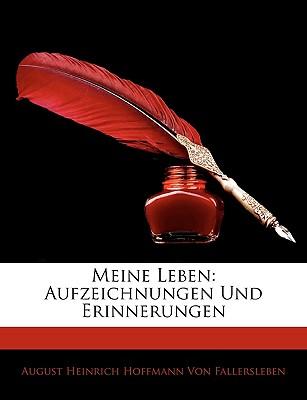 Meine Leben: Aufzeichnungen Und Erinnerungen, Vierter Band 9781143280016