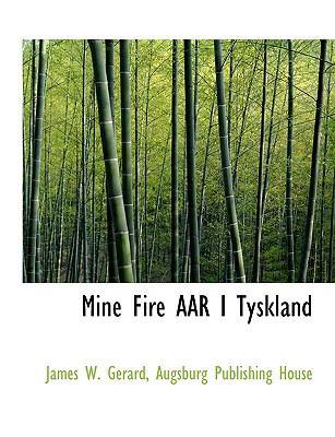Mine Fire AAR I Tyskland 9781140440109