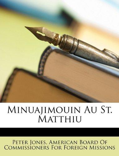 Minuajimouin Au St. Matthiu 9781146341684