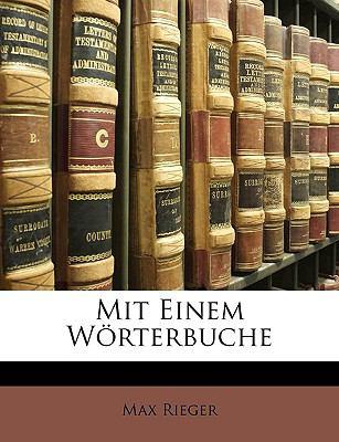 Mit Einem Wrterbuche 9781147769340
