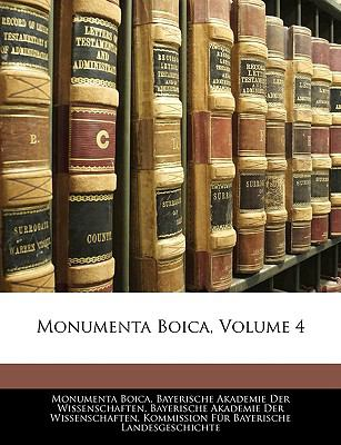Monumenta Boica, Volume 4 9781143858185