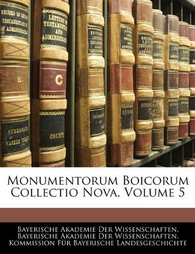 Monumentorum Boicorum Collectio Nova, Volume 5