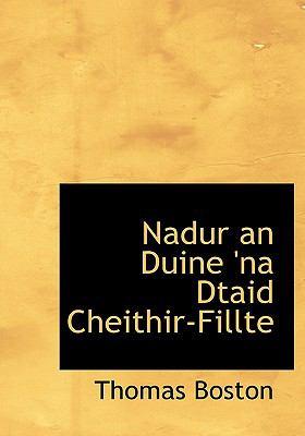 Nadur an Duine 'na Dtaid Cheithir-Fillte 9781140605416