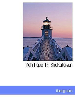 Neh Nase Tsi Shokataken 9781140348672