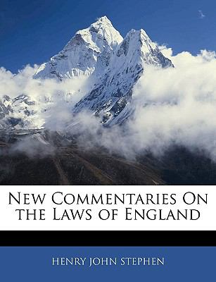 New Commentaries on the Laws of England 9781143295805