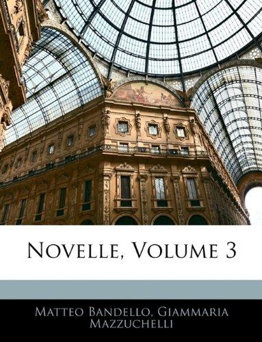 Novelle, Volume 3 9781143411700