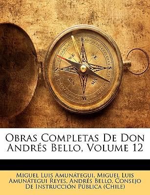 Obras Completas de Don Andres Bello, Volume 12