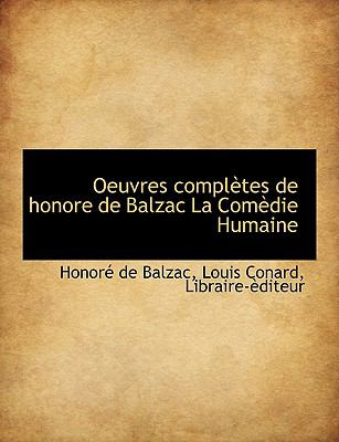 Oeuvres Compl Tes de Honore de Balzac La Com Die Humaine 9781140058953