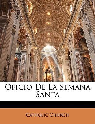 Oficio de La Semana Santa 9781143911095