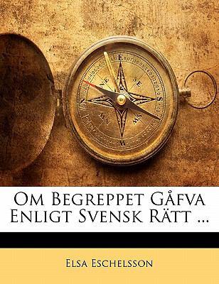 Om Begreppet G Fva Enligt Svensk R Tt ... 9781141290048