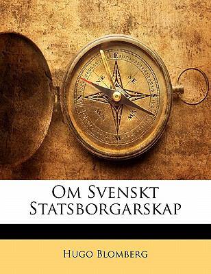 Om Svenskt Statsborgarskap 9781141441822