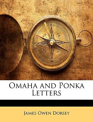 Omaha and Ponka Letters 9781143343926