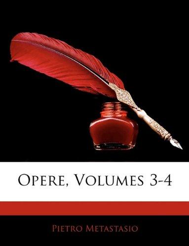 Opere, Volumes 3-4 9781143875892