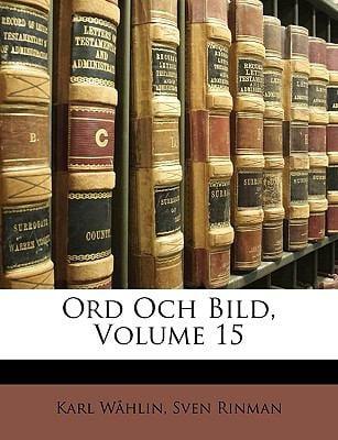 Ord Och Bild, Volume 15 9781149258873