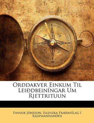 Ordakver Einkum Til Leidbeinngar Um Rjettrituun 9781148530826