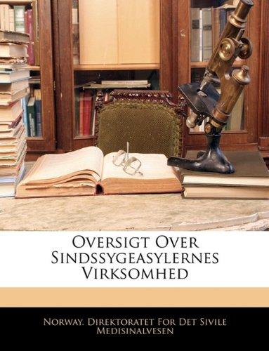 Oversigt Over Sindssygeasylernes Virksomhed 9781141944224