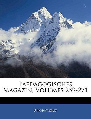 Paedagogisches Magazin, Volumes Zweihundertneunundf Nfsigsterband 9781143344381
