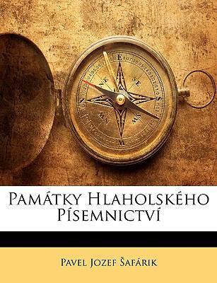 Pamtky Hlaholskho Psemnictv 9781148468877
