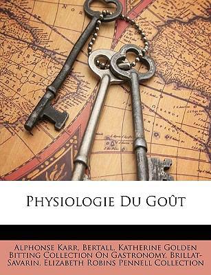 Physiologie Du Got 9781147985788