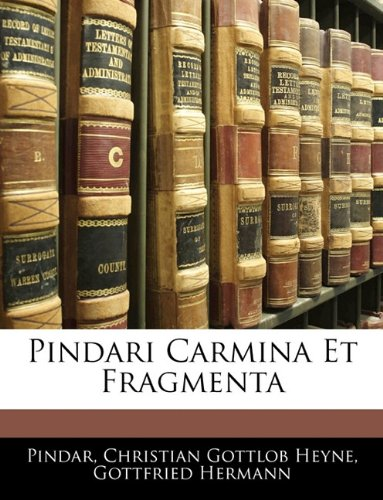 Pindari Carmina Et Fragmenta 9781141914562