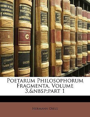 Poetarum Philosophorum Fragmenta, Volume 3, Part 1 9781148444390