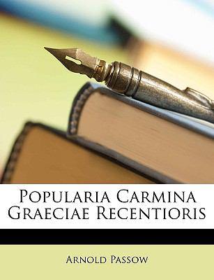 Popularia Carmina Graeciae Recentioris 9781147400212